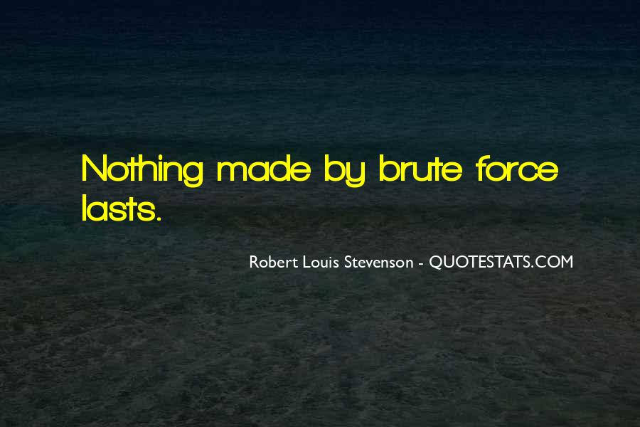 Robert Louis Stevenson Quotes #1783258