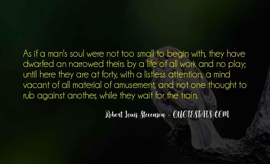 Robert Louis Stevenson Quotes #19962