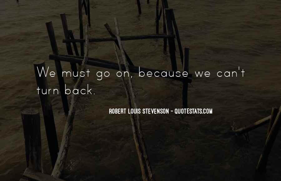Robert Louis Stevenson Quotes #218801