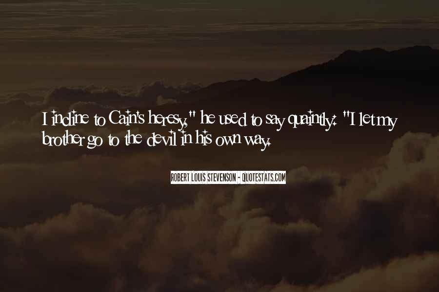 Robert Louis Stevenson Quotes #371065