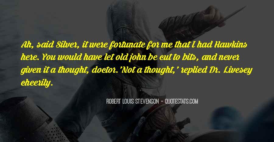 Robert Louis Stevenson Quotes #473410