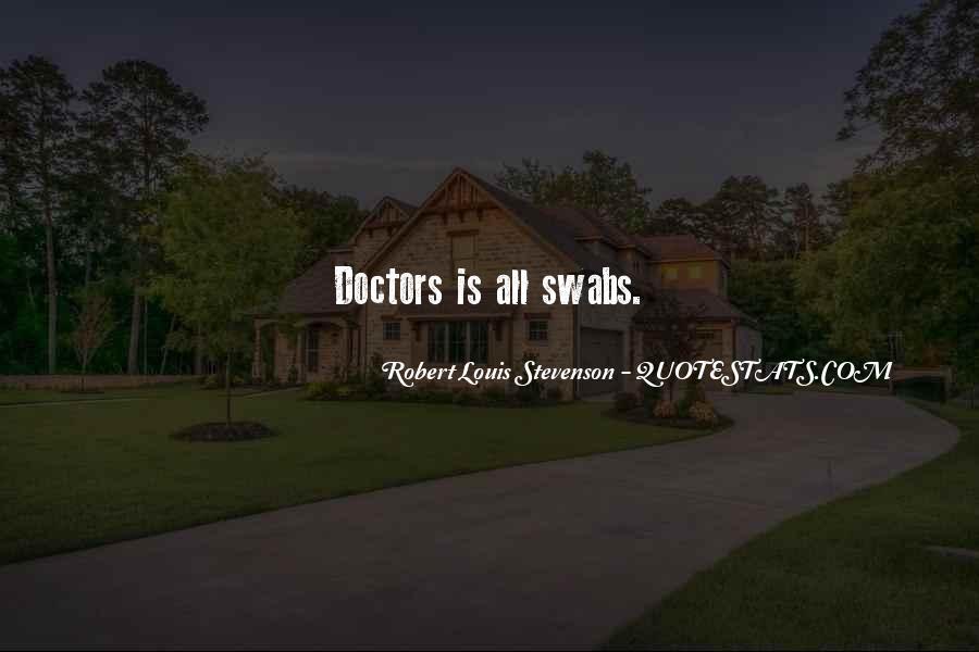 Robert Louis Stevenson Quotes #870609