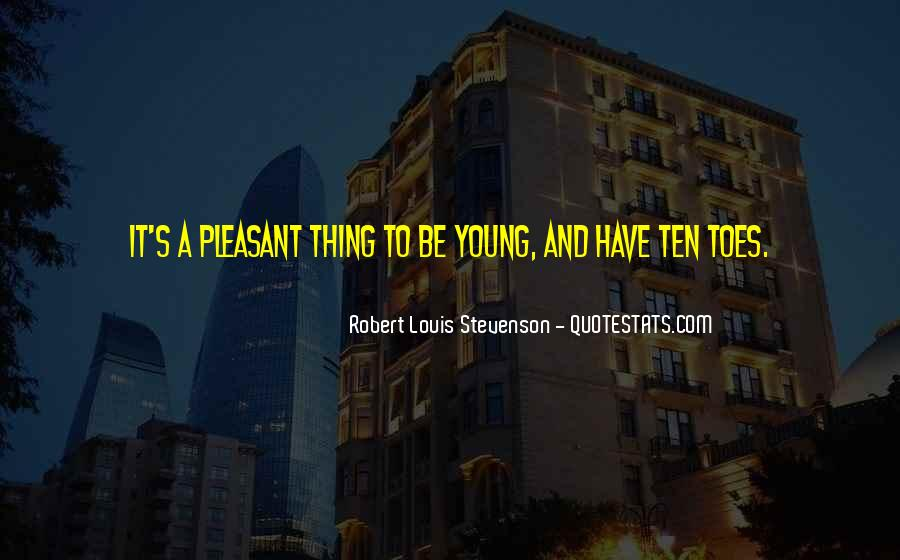 Robert Louis Stevenson Quotes #992680