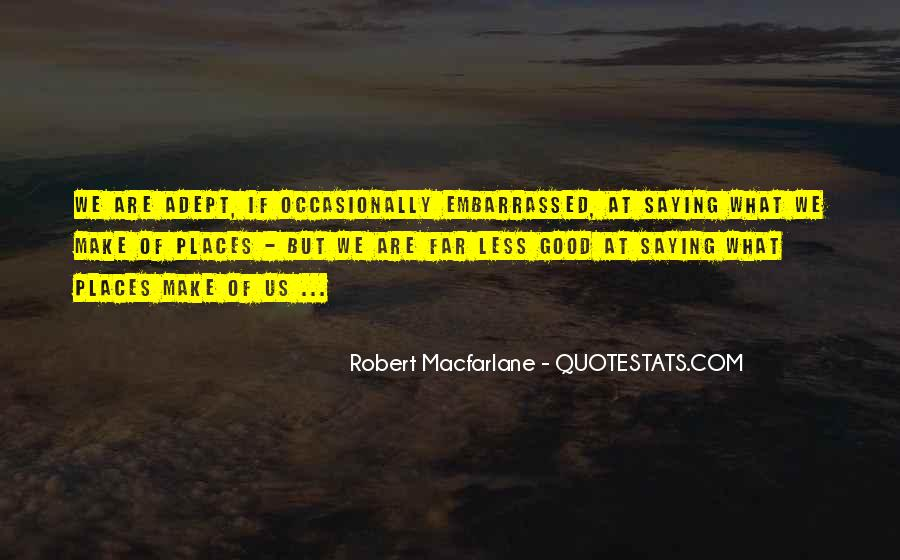 Robert Macfarlane Quotes #15060