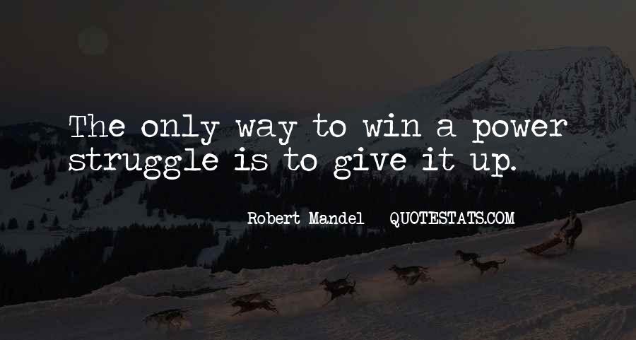 Robert Mandel Quotes #1605158