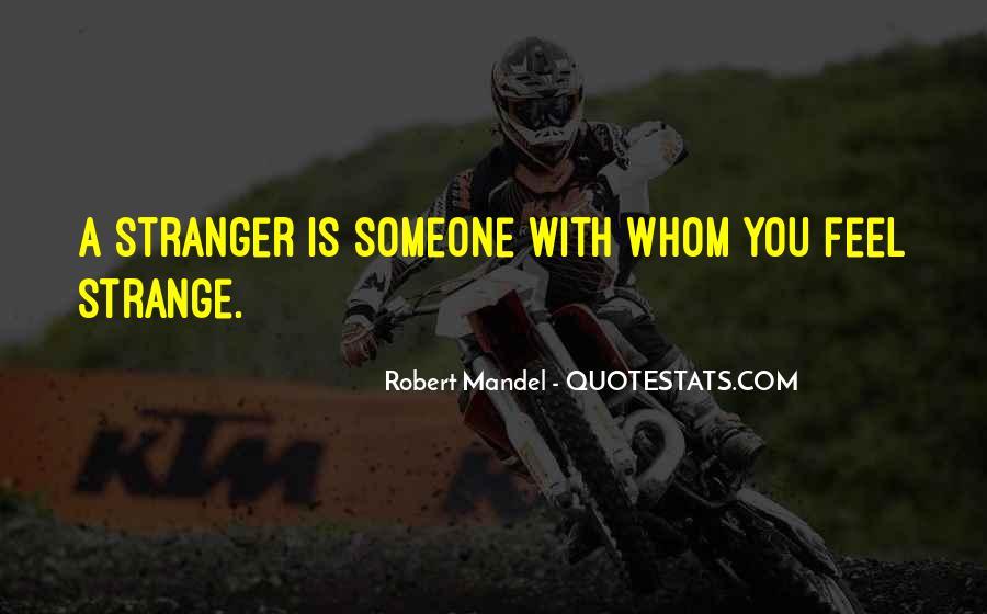 Robert Mandel Quotes #98193