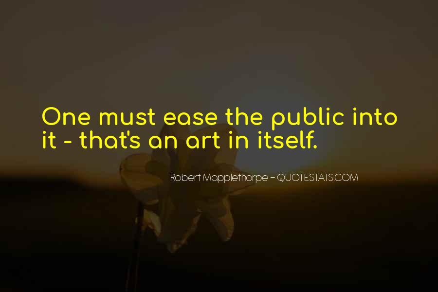 Robert Mapplethorpe Quotes #1050339