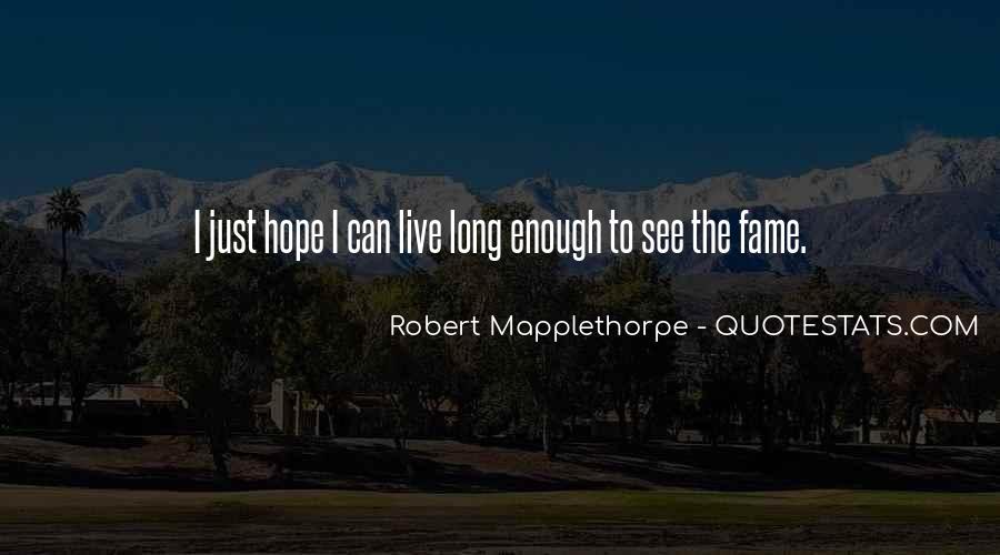 Robert Mapplethorpe Quotes #1115488