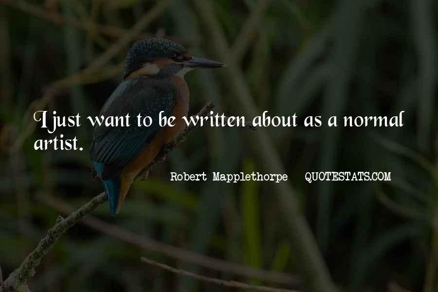 Robert Mapplethorpe Quotes #1693214