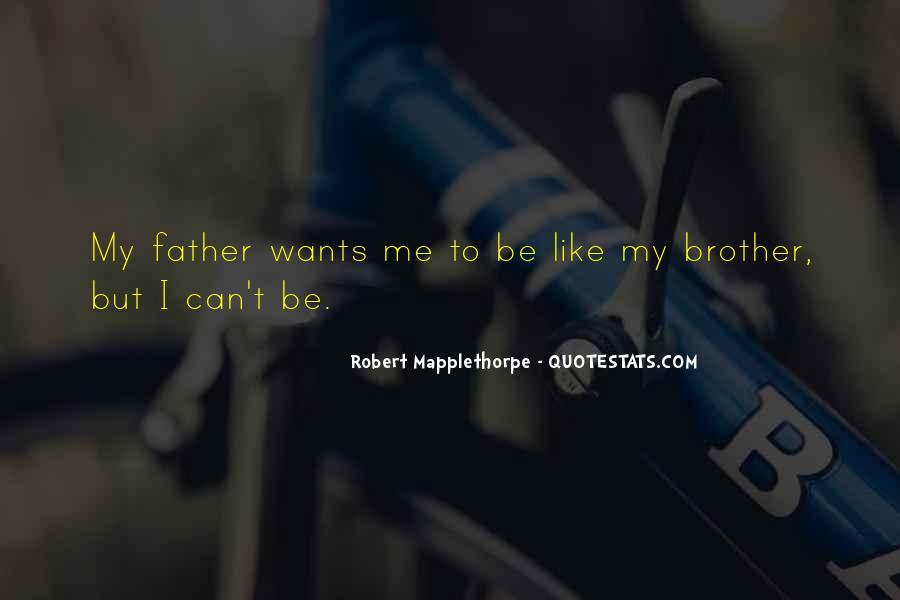 Robert Mapplethorpe Quotes #1727071