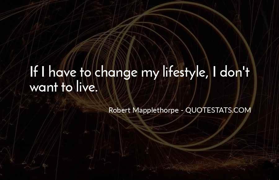 Robert Mapplethorpe Quotes #348000
