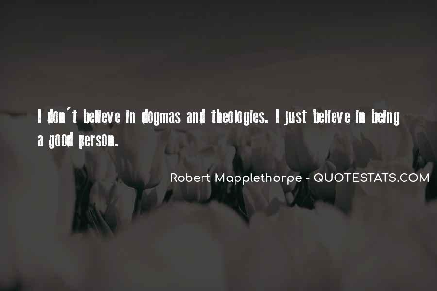Robert Mapplethorpe Quotes #409044