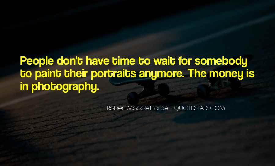 Robert Mapplethorpe Quotes #613309