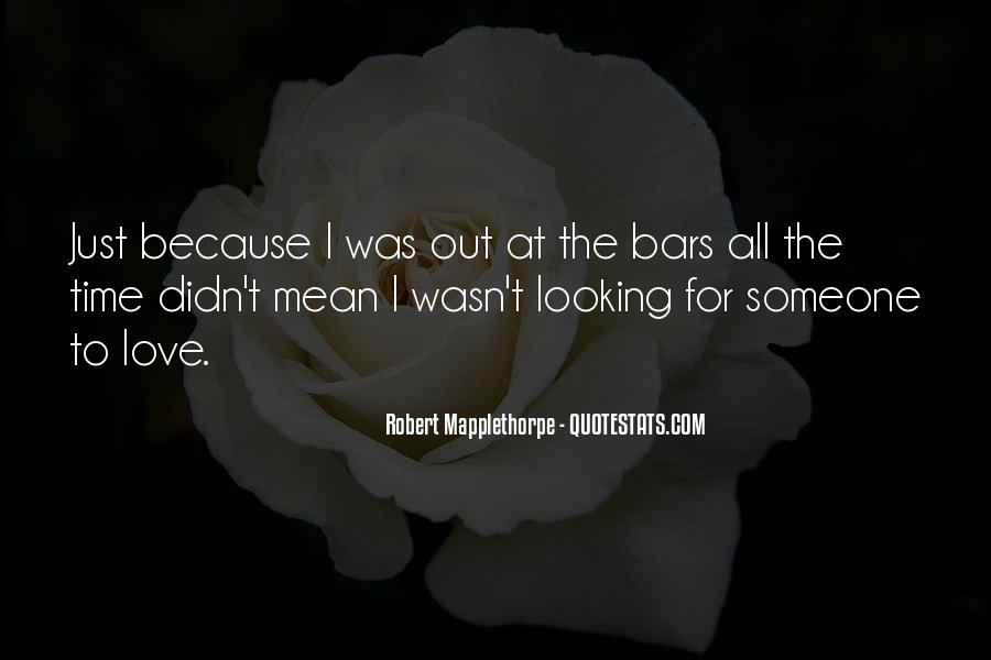 Robert Mapplethorpe Quotes #922152