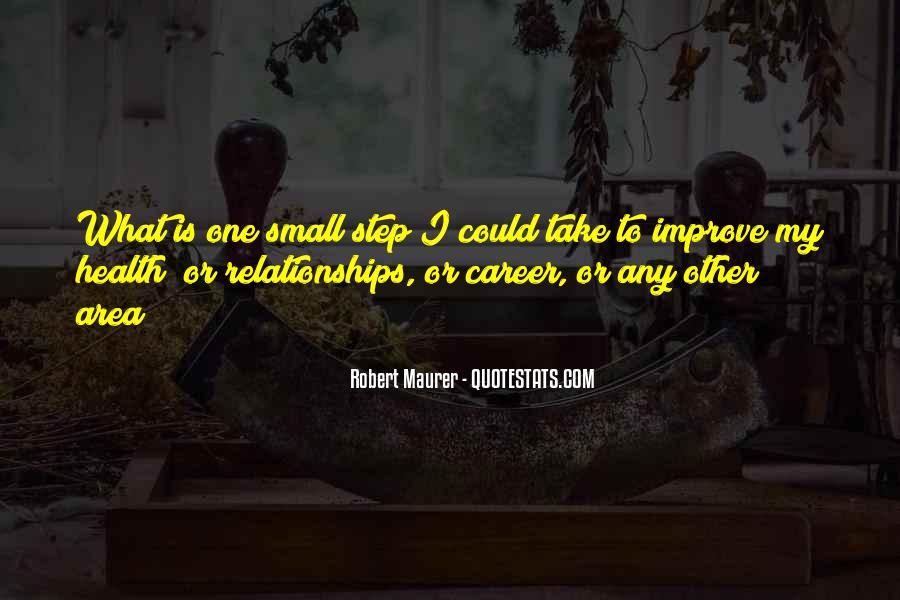 Robert Maurer Quotes #1741418
