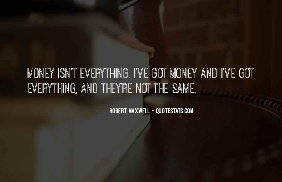 Robert Maxwell Quotes #1223896