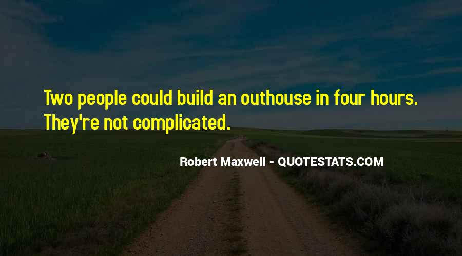 Robert Maxwell Quotes #31811