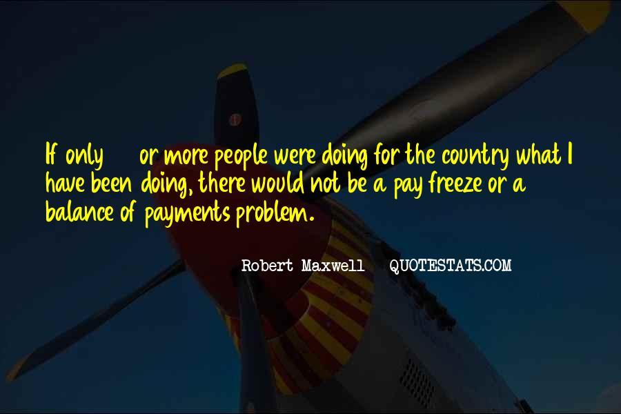 Robert Maxwell Quotes #457325