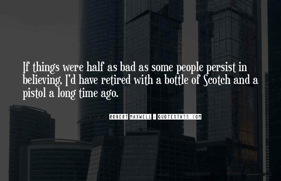 Robert Maxwell Quotes #636936