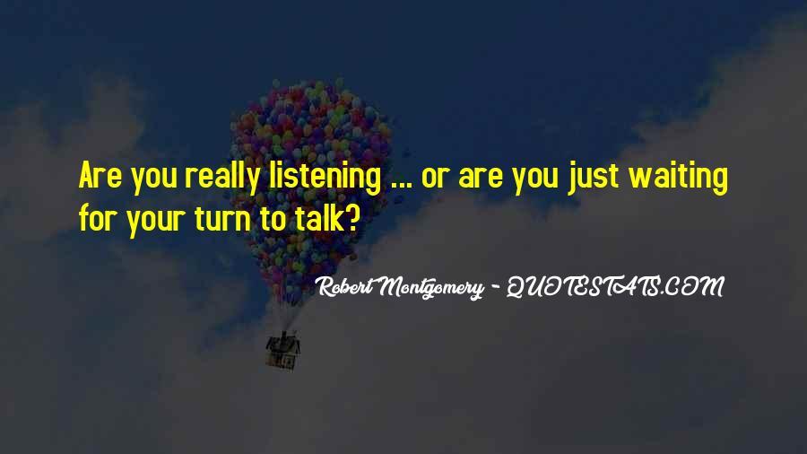 Robert Montgomery Quotes #1408093