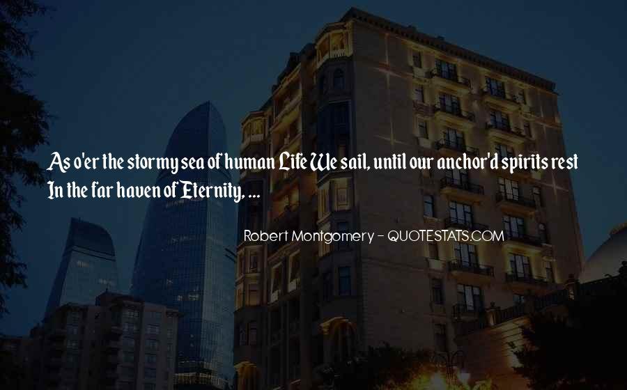 Robert Montgomery Quotes #1839484