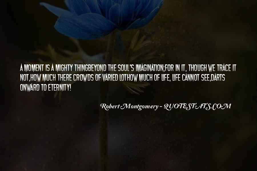 Robert Montgomery Quotes #517498
