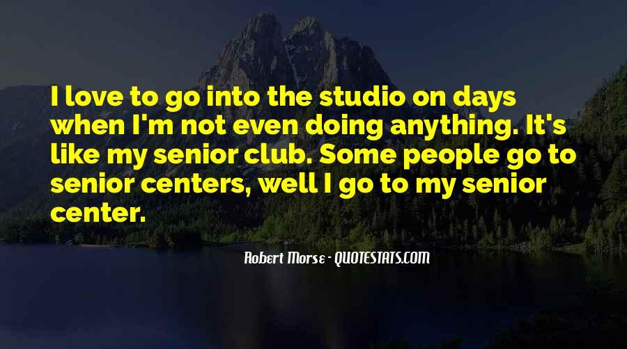 Robert Morse Quotes #1594903