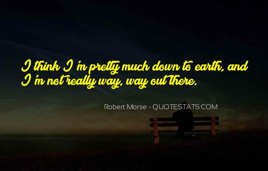 Robert Morse Quotes #313233