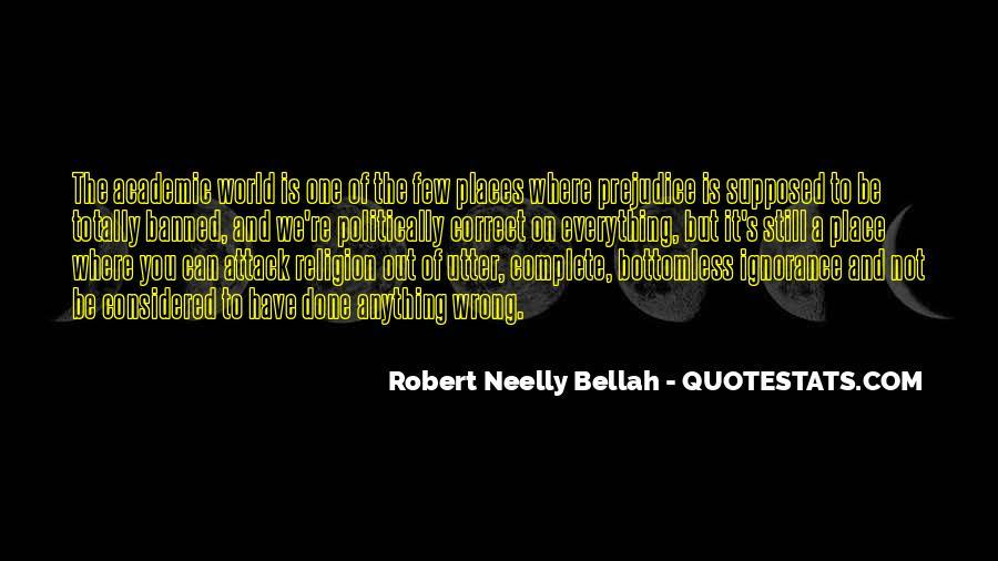 Robert Neelly Bellah Quotes #1813124