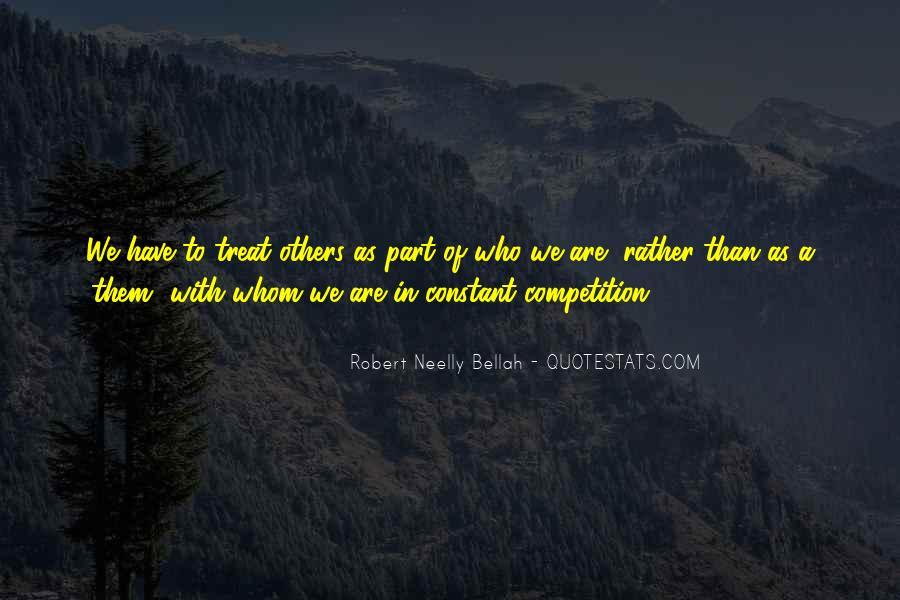 Robert Neelly Bellah Quotes #455546