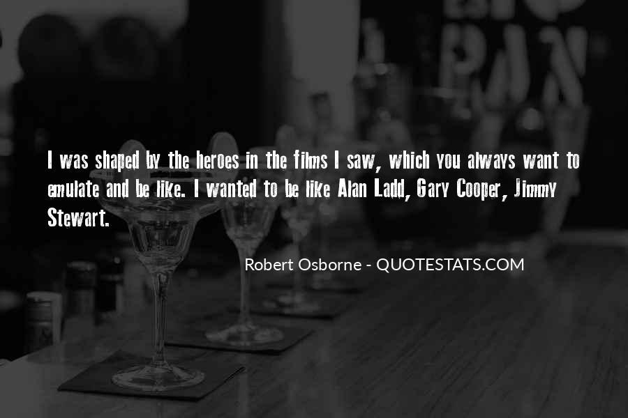 Robert Osborne Quotes #1555328