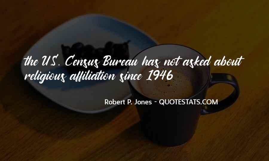 Robert P. Jones Quotes #260363