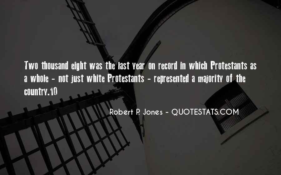 Robert P. Jones Quotes #289153