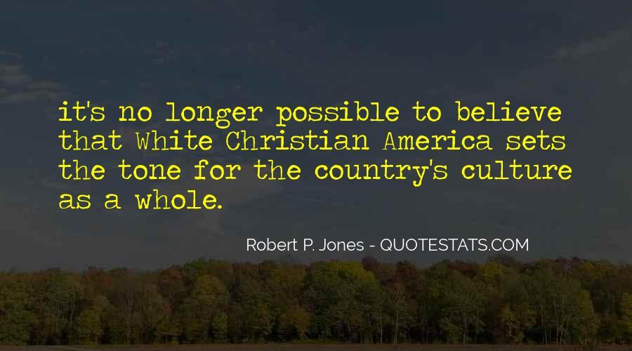 Robert P. Jones Quotes #345662