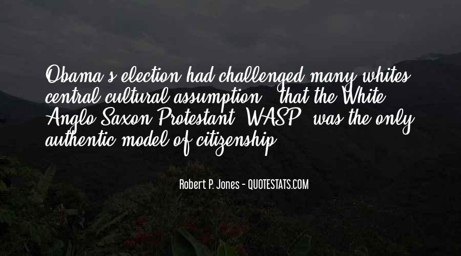 Robert P. Jones Quotes #557387