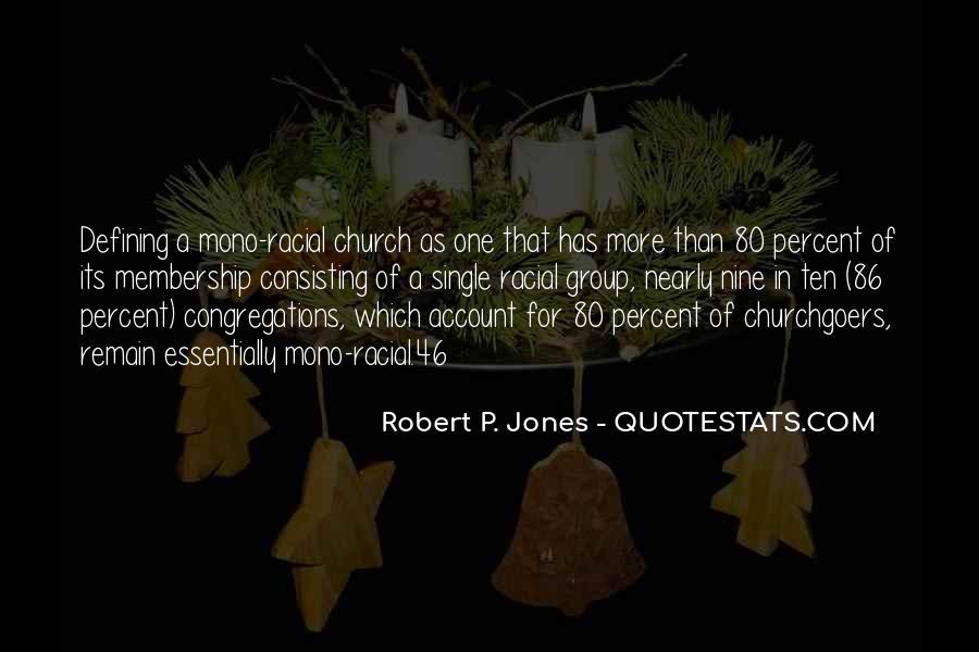 Robert P. Jones Quotes #952087