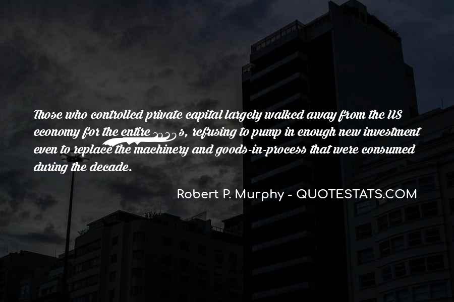 Robert P. Murphy Quotes #1329813