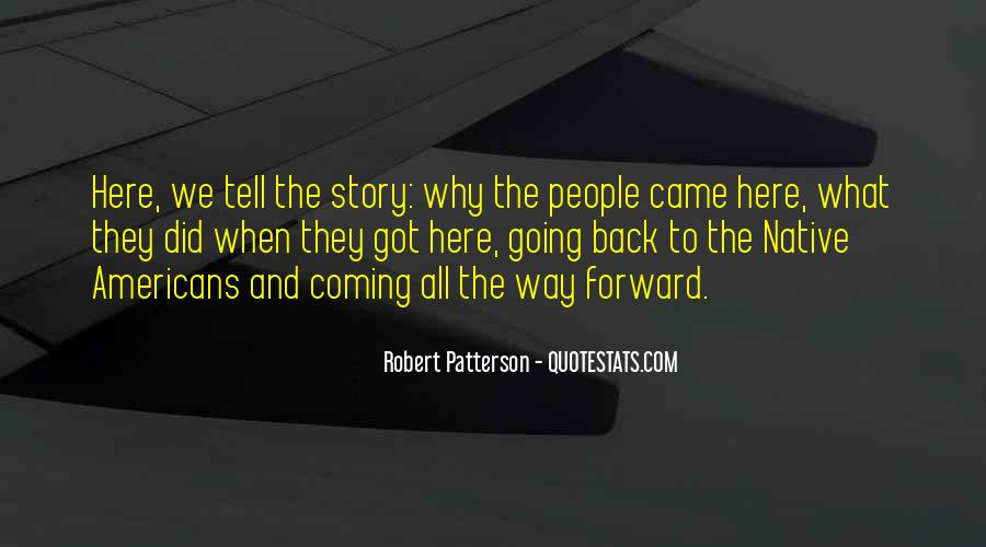 Robert Patterson Quotes #162455