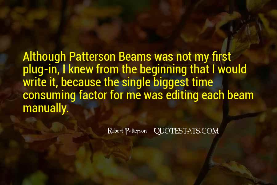 Robert Patterson Quotes #1756605
