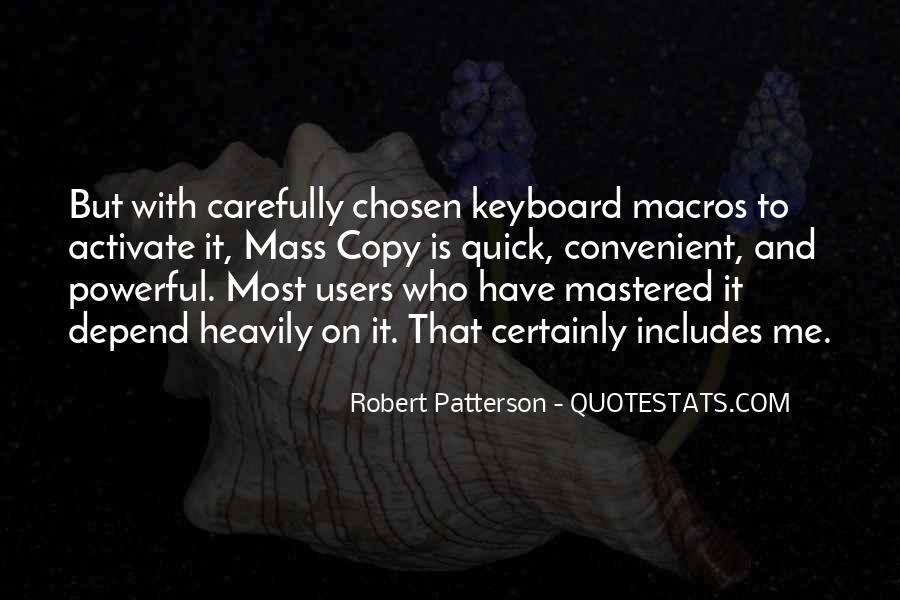 Robert Patterson Quotes #260422