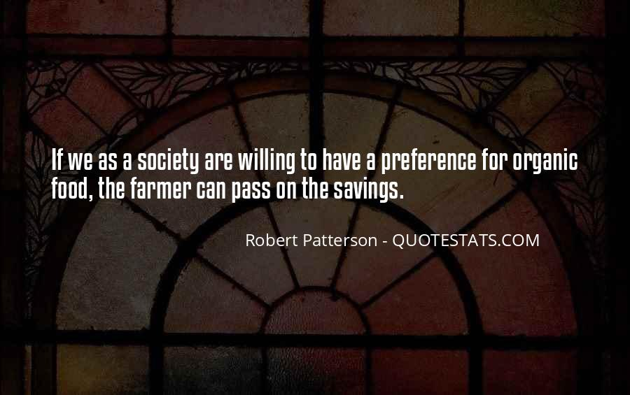 Robert Patterson Quotes #502856