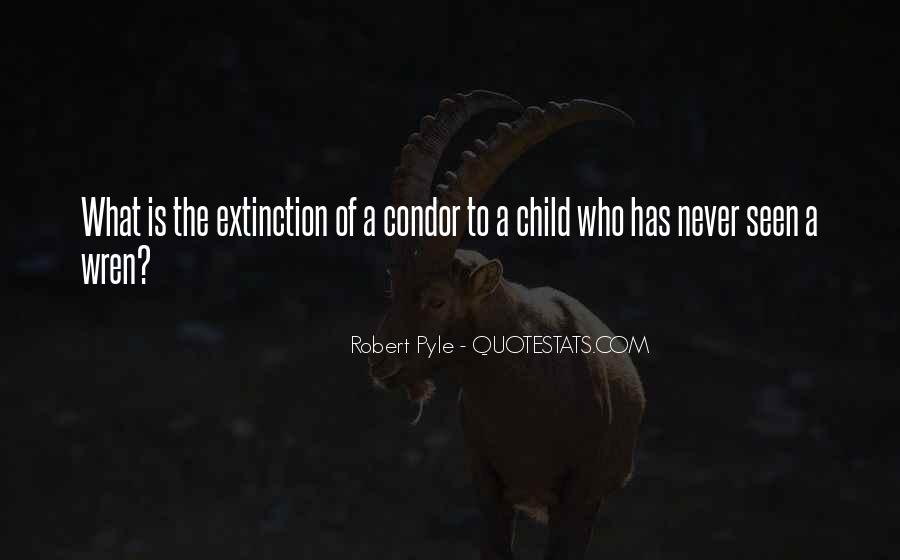 Robert Pyle Quotes #1694231