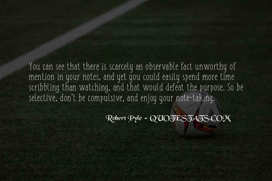Robert Pyle Quotes #835905