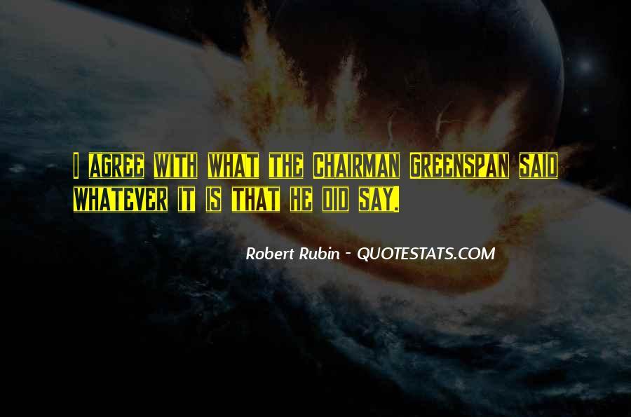 Robert Rubin Quotes #20291