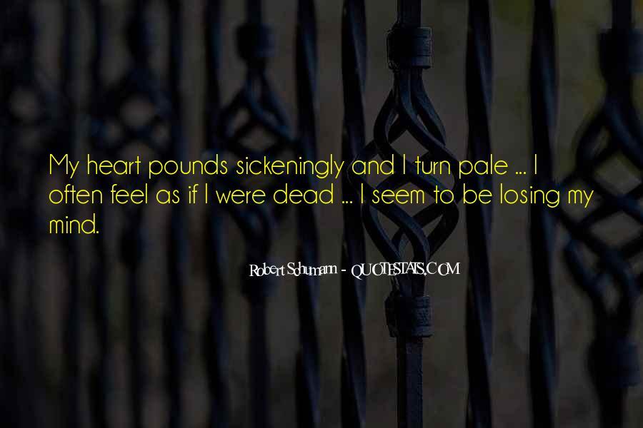 Robert Schumann Quotes #1410674