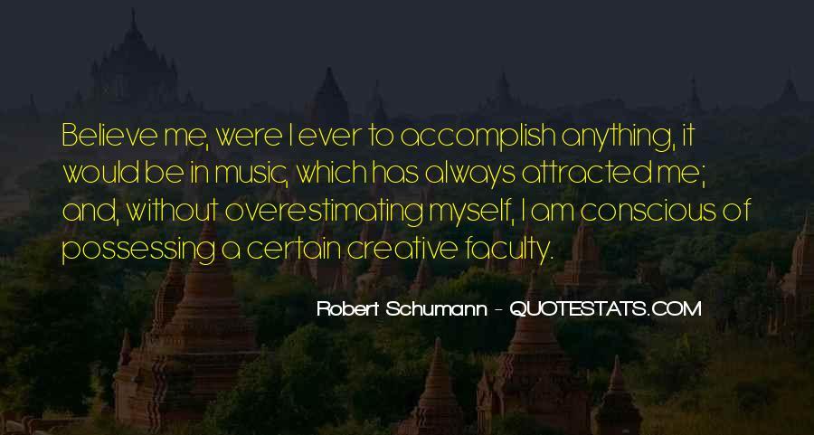 Robert Schumann Quotes #1720004