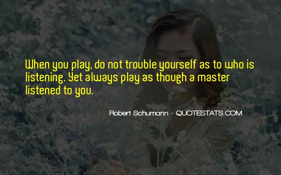 Robert Schumann Quotes #1864064