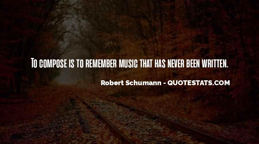 Robert Schumann Quotes #194909