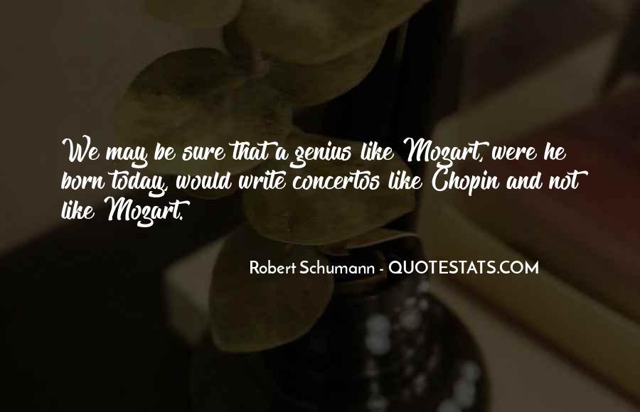 Robert Schumann Quotes #852057