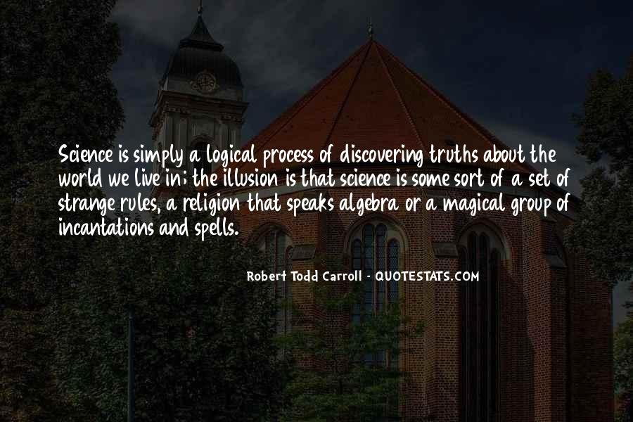 Robert Todd Carroll Quotes #428045